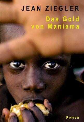 Jean Ziegler, Das Gold von Maniema