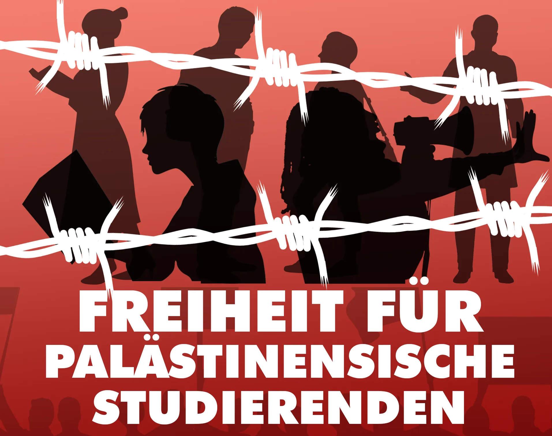 Freiheit für palästinensische Studierende